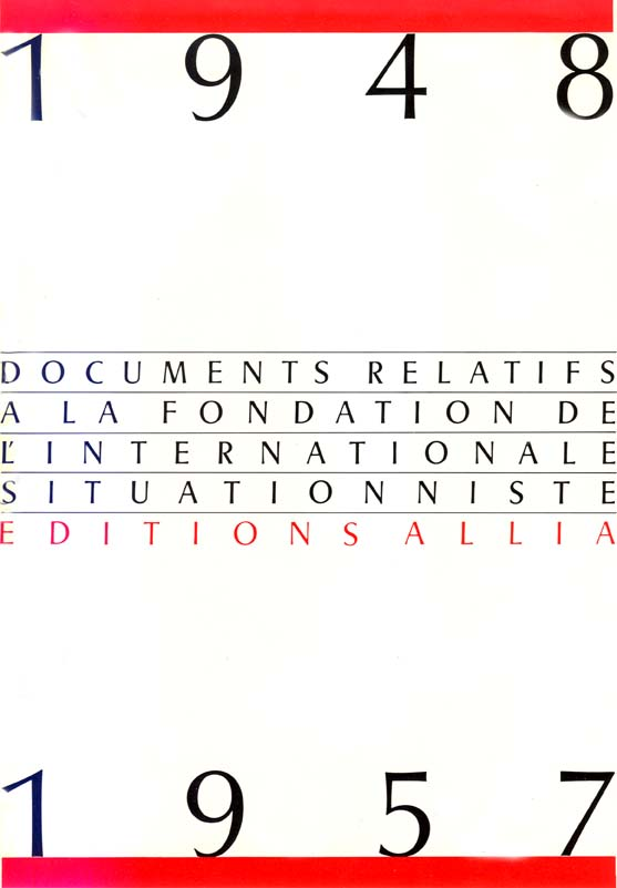 Documents relatifs à la fondation de l'Internationale situationniste