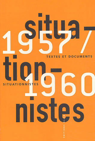 Textes et documents situationnistes 1957-1960