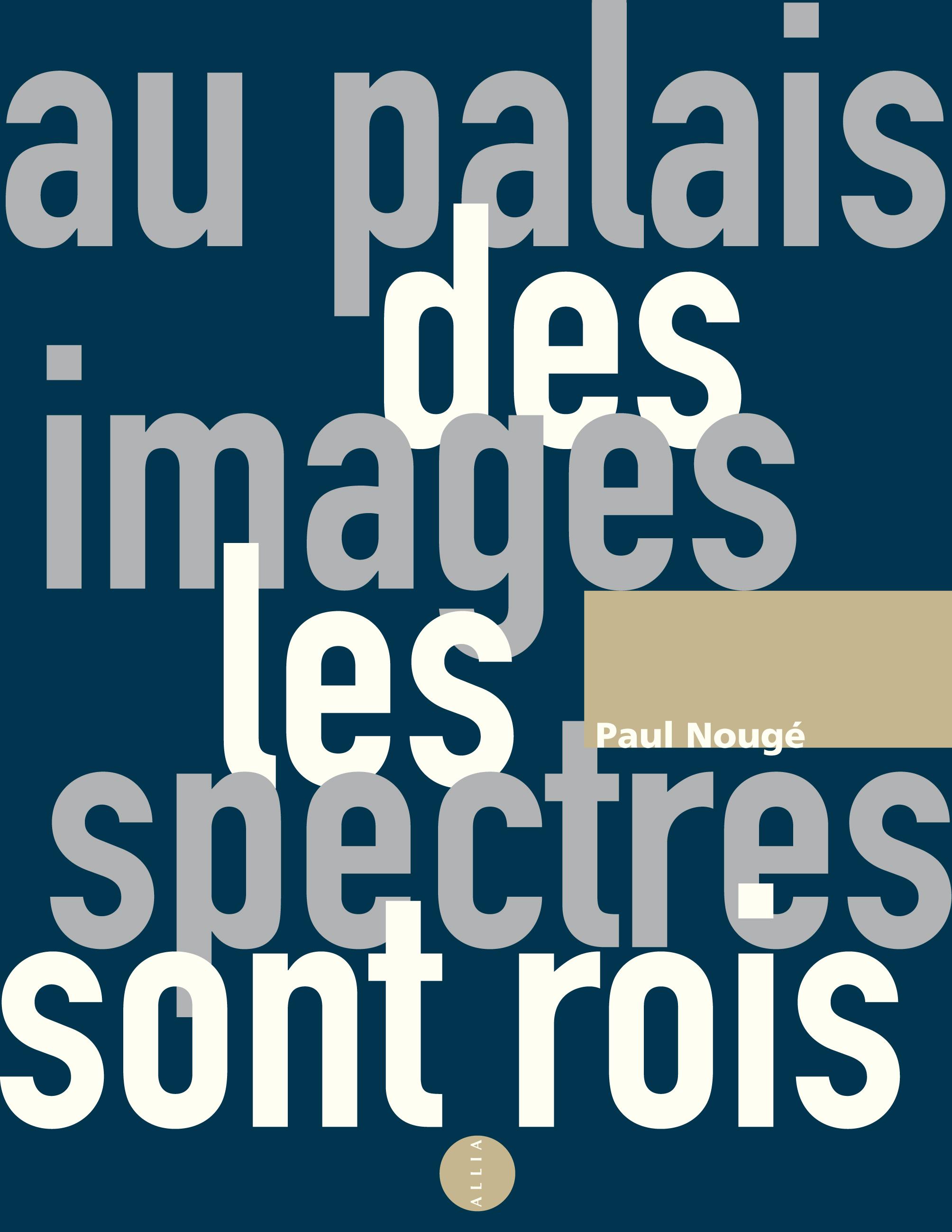 Au palais des images les spectres sont rois